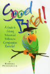 Good Bird by Barbara Heidenreich